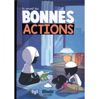 Le Recueil des Bonnes Actions - Edition du Bdouin