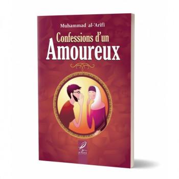 Confessions d'un Amoureux - Edition Al Hadith