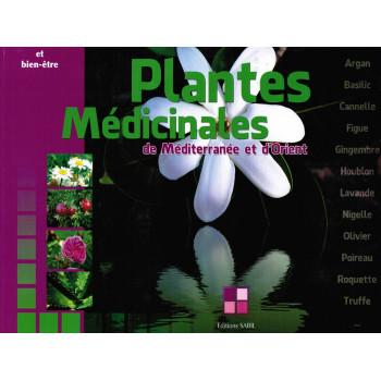 Plantes Médicinales de Méditerranée et d'Orient - Edition Sana