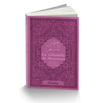 Citadelle Du Musulman - Mauve - Francais Arabe Phonétique - Edition Orientica