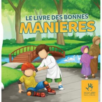 Le Livre des Bonnes Manières - Edition Muslim Kid