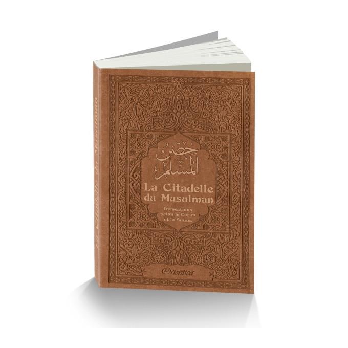 Citadelle Du Musulman - Marron - Francais Arabe Phonétique - Edition Orientica