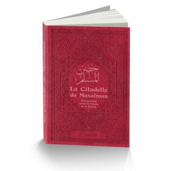 Citadelle Du Musulman - Bordeaux - Francais Arabe Phonétique - Edition Orientica