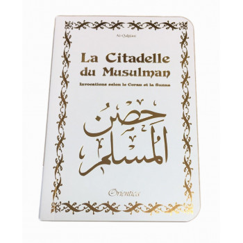 Citadelle Du Musulman - Blanc - Francais Arabe Phonétique - Edition Orientica