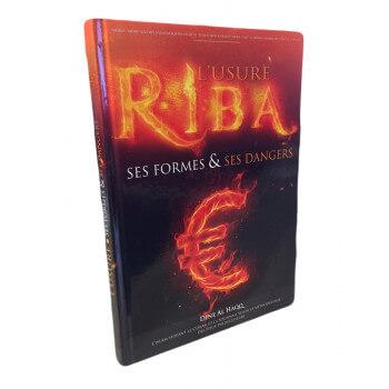 L'Usure RIBA Ses Formes et ses DANGERS - Edition Dine Al Haqq