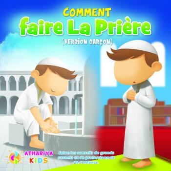 Comment Faire La Prière - Garçon - Edition Athariya