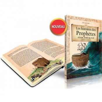 Les Histoires des Prophètes Adam, Idris et Noé Racontées aux Jeunes - Edition Maison d'Ennour
