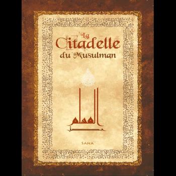 La Citadelle du Musulman - Beige - Arabe / Français / Phonétique - Edition Sana