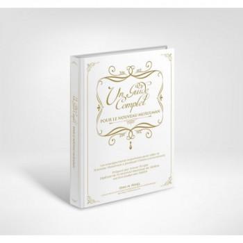 Un Guide Complet pour le Nouveau Musulman - Edition Dine Al Haqq