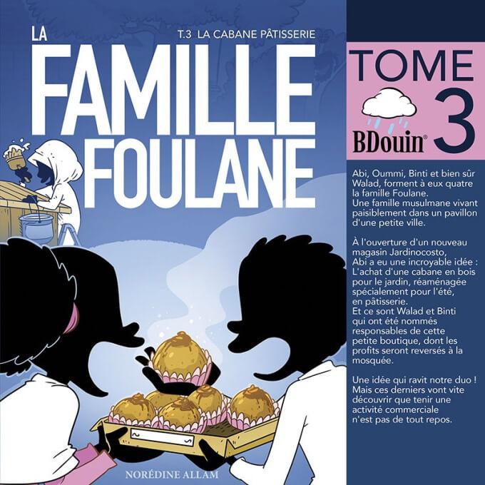 BD - Famille Foulane 3 - la Cabane Pâtisserie T3 - Edition Du Bdouin