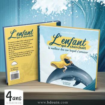 BD - L'enfant Qui Cherchait Le Meilleur Dos Sur Lequel S'amuser - Edition Du Bdouin