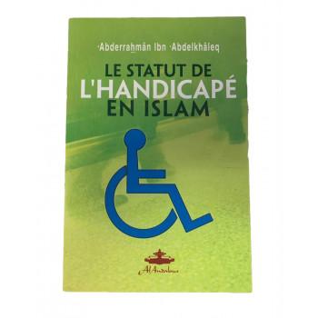 Le Statut De L'Handicapé En Islam - Edition Al Andalous