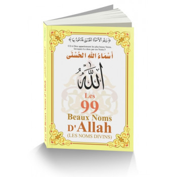 Les 99 Beaux Noms d'Allah Arabe/Français/Phonétique - Edition Orientica