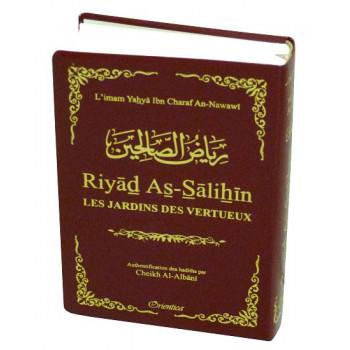 Riyâd As-Salihine de l'Imam Al Nawawi - Bordeaux - De Poche - Les Jardins des Vertus - Edition Orientica