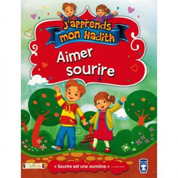Aimer Sourire - j'Apprends Mon Hadith - Timas Kids