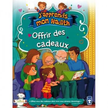 Offrir des Cadeaux - j'Apprends Mon Hadith - Timas Kids