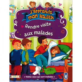 Rendre Visite Aux Malades - j'Apprends Mon Hadith - Timas Kids