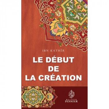 Le Début De La Création - Edition Ennour