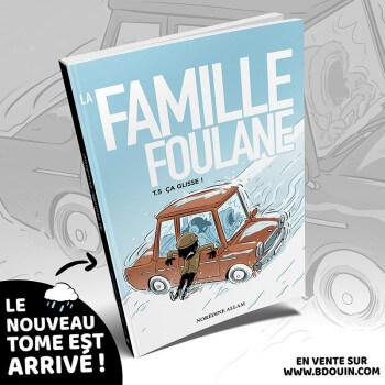BD - Famille Foulane 5 - Ca glisse ! - Edition Du Bdouin