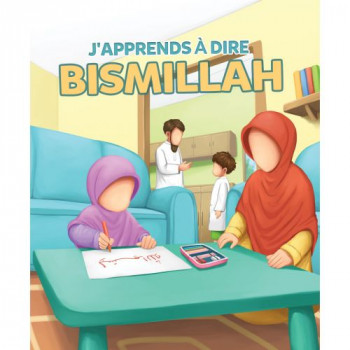 J'Apprends à Dire BISMILLAH - Edition Muslim Kid