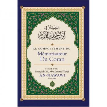 Le Comportement du Mémorisateur du Coran, de Muhyi al-Dîn Abu Zakaryâ' Yahyâ AN-NAWAWI - Edition Ibn Badis