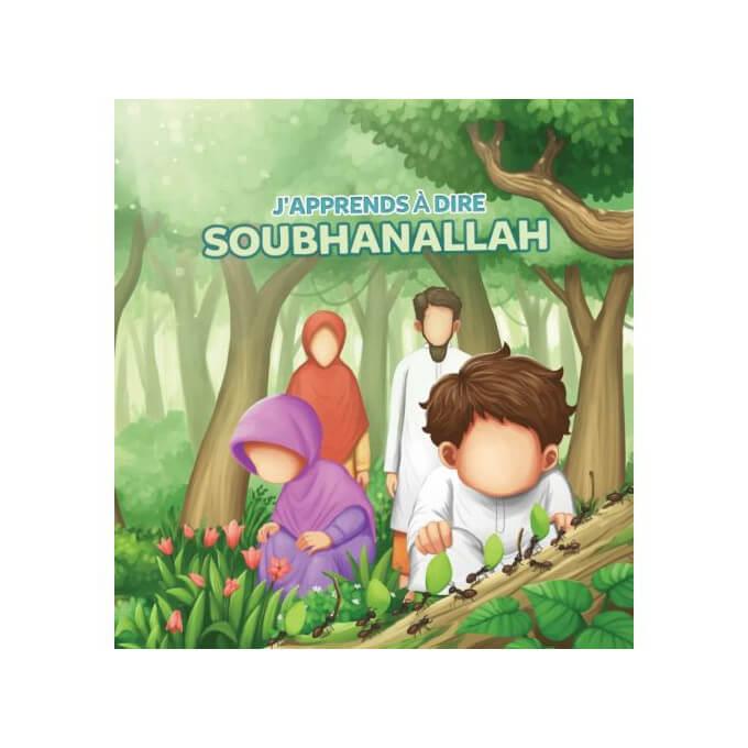 J'Apprends à Dire : SUBHANALLAH - Edition Muslim Kid