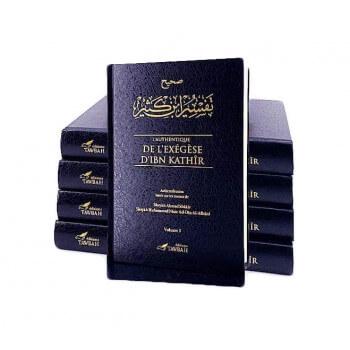 L'Authentique de l'Exégèse d'Ibn Kathîr - Sahîh Tafsîr Ibn Kathîr - 5 volumes - Éditions Tawbah