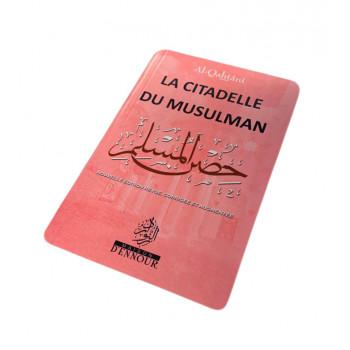 La Citadelle du Musulman Rose, Français Arabe et Phonétique - Format de Poche - Al Qahtani- Edition Ennour