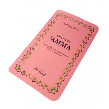 Chapitre Amma Rose Pâle - Le Saint Coran Arabe / Français / Phonétique - Edition Ennour