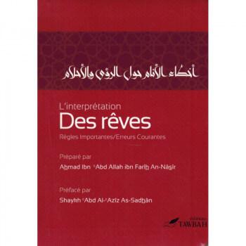 L'interprétation Des Rêves, Règles Importantes, Erreurs Courantes - Edition Tawbah