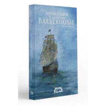 Autobiographie de Khayreddine BARBEROUSSE - Un Héro Bafoué - Edition Al Bidar