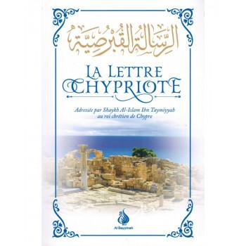 La Lettre Chypriote - Shaykh Al-Islam Ibn Taymiyyah - Edition Al Bayyinah