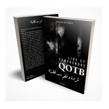 Lire et Comprendre QOTB - Edition Nawa