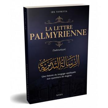 La lettre Palmyrienne - Une Théorie du Langage Appliquée aux Questions de Dogme - Edition Nawa