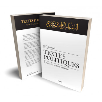 Textes Politiques – Tome 2 : La Politique Religieuse  - Ibn Taymiyya - Edition Nawa