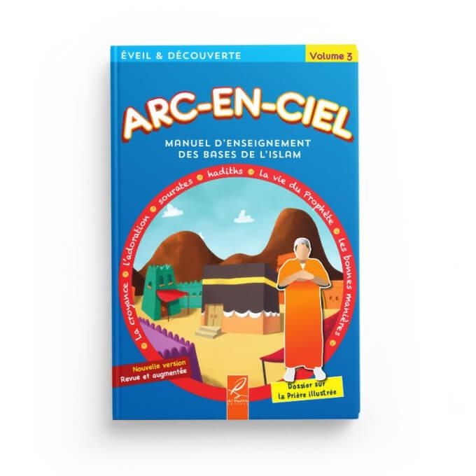 Arc-En-Ciel Volume 3 - Edition Al Hadith