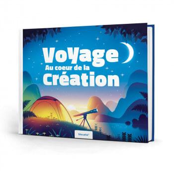 Voyage Au Coeur de la Création - Educatfal