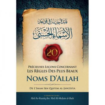 20 Précieuses Leçons Concernant les Règles des Plus Beaux Noms d'Allah - Edition Ibn Badis