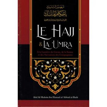 e Hajj & La 'Umra À La Lumière Du Coran Et De La Sunna de Shaykh Abd Ar-Razzâq ibn 'Abd Al-Mubsin al-Badr - Edition Ibn Badis