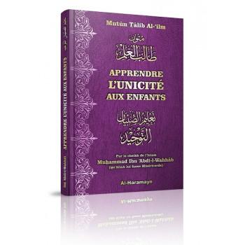 Apprendre l'Unicité aux Enfants (Bilingue Français/Arabe) - Edition Al Haramayn