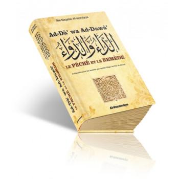 Le Péché et le Remède (Ad-Dâ' wa Ad-Dawâ') la Guérison Selon Coran et Sunnah - Edition Orientica et Al Haramayn