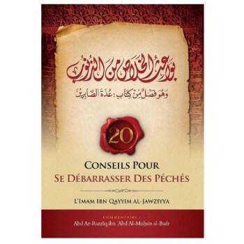 Conseils Pour Se Débarrasser Des Péchés - Ibn Qayyam Al Jawziyya - Commentaire Abd Ar-Razzâq Al-Badr - Ibn Badis