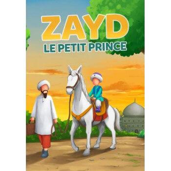 Zayd : Le Petit Prince - Edition Muslim Kid