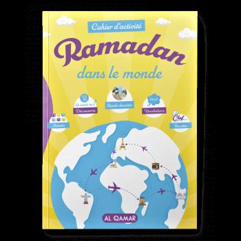 Cahier D'activité Ramadan Dans Le Monde - Al Qamar - Edition Al Qamar