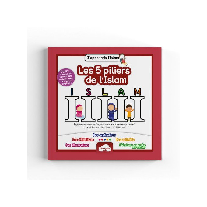 J'Apprends l'Islam pour Enfants : Les 5 Piliers de l'Islam - Edition Ghayma