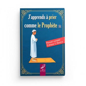 J'Apprends à Prier Comme le Prophète- Garçon - Edition Al Hadith