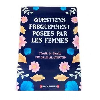 Questions Fréquemment Posées par les Femmes - Edition Al Madina