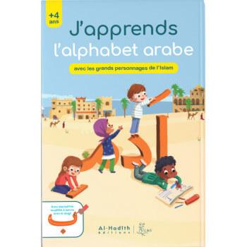 J'Apprends l'Alphabet Arabe Avec Les Grands Personnages de l'Islam - Edition Al Hadith