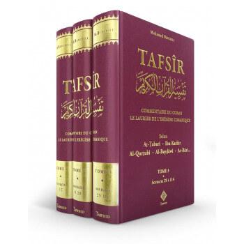 Tafsîr le Laurier de l'Exégèse Coranique 3 Tomes - Mohamed Benchili - Edition Tawhid