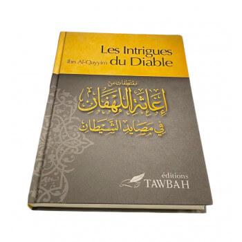 Les Intrigues du Diable - Ibn Qayyim al-Jawziyya - Edition Tawbah